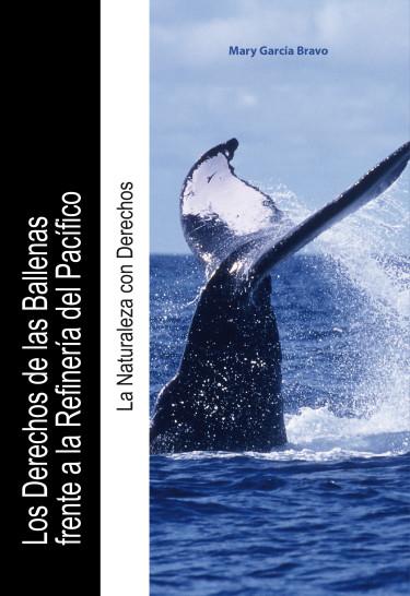 Los Derechos de las Ballenas frente a la Refinería del Pacífico