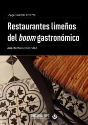 Restaurantes limeños del boom gastronómico
