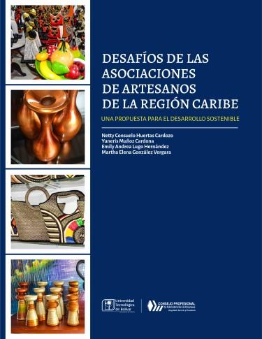 Desafíos de las asociaciones de artesanos de la región Caribe