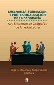 ENSEÑANZA, FORMACIÓN Y PROFESIONALIZACIÓN DE LA GEOGRAFÍA