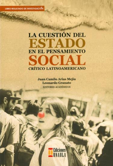 La cuestión del estado en el pensamiento social crítico latinoamericano
