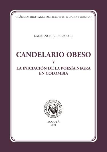 Candelario Obeso y la iniciación de la poesía negra en Colombia