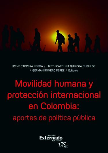 Movilidad humana y protección internacional en Colombia: aportes de política pública