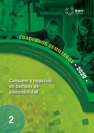 Consumo y negocios en tiempos de sostenibilidad
