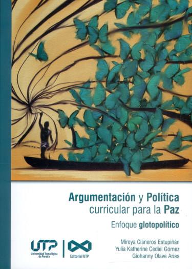 Argumentación y política curricular para la paz