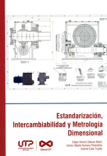 Estandarización, intercambiabilidad y metrología dimensional