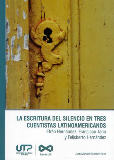 La escritura del silencio en tres cuentistas latinoamericanos