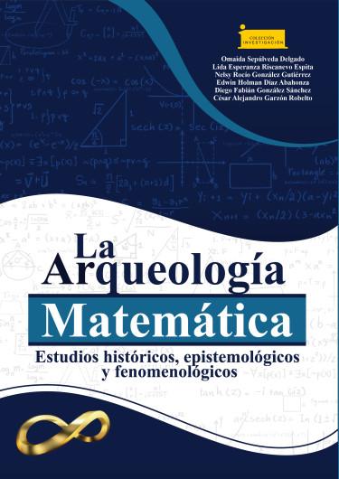 La Arqueología Matemática:
