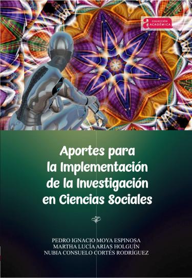 Aportes para la implementación de la investigación en ciencias sociales