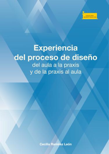 Portada de la publicación Experiencia del proceso de diseño del aula a la praxis y de la praxis al aula