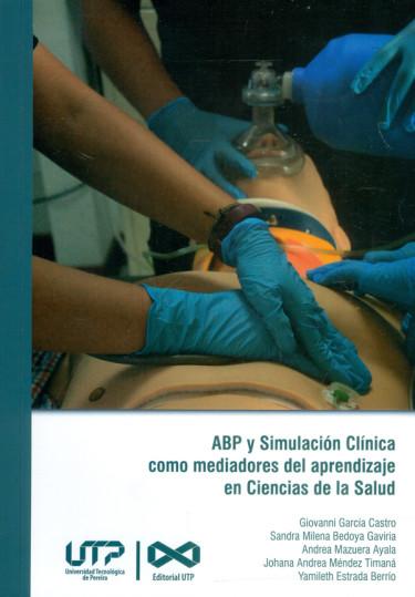 ABP y simulación clínica como medidores del aprendizaje en ciencias de la salud