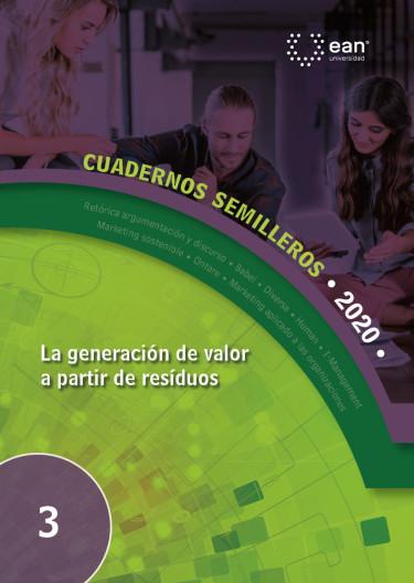 La generación de valor a partir de residuos
