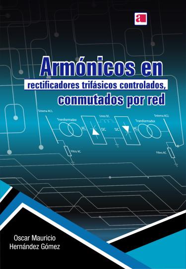 Armónicos en rectificadores trifásicos controlados, conmutados por red