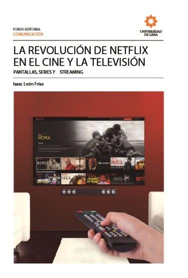 La  revolución de Netflix en el cine y la televisión