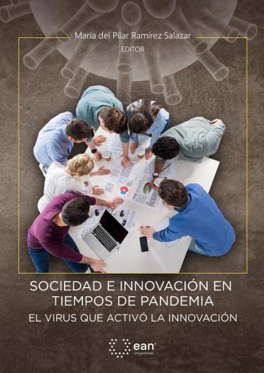 Sociedad e innovación en tiempos de pandemia: El virus que activó la innovación
