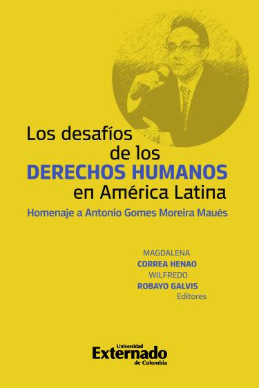 Los Desafios de los derechos humanos en América Latina.
