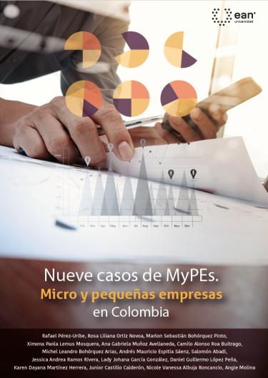 Nueve casos MyPEs. Micro y pequeñas empresas en Colombia