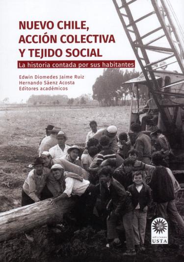 Nuevo Chile, acción colectiva y tejido social