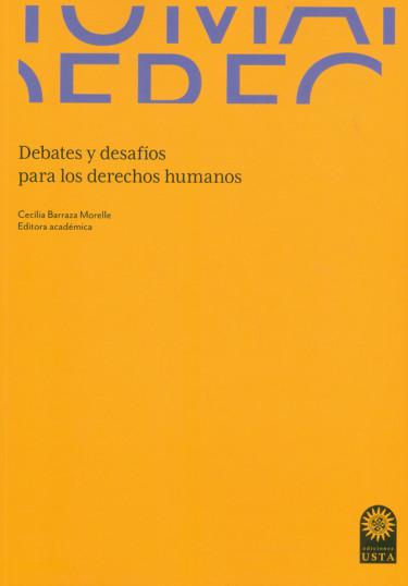 Debates y desafíos para los derechos humanos