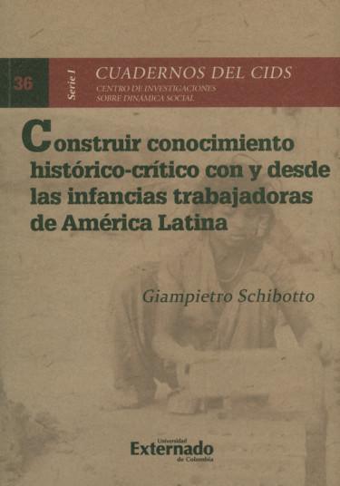 Construir conocimiento histórico-crítico con y desde las infancias trabajadoras de América Latina