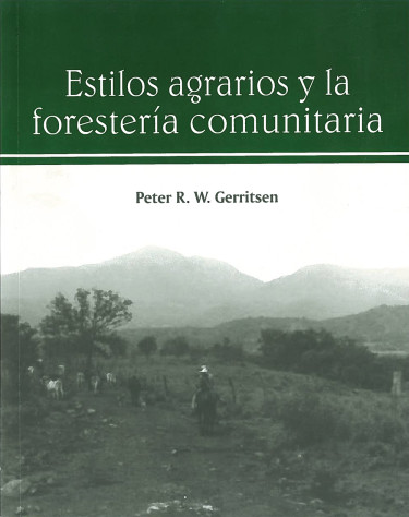 Estilos agrarios y la forestería comunitaria