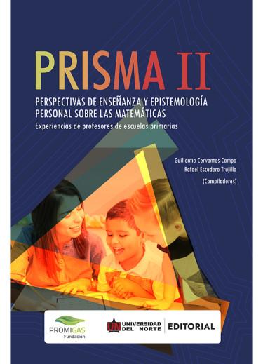 PRISMA II Perspectivas de enseñanza y epistemología personal sobre las matemáticas