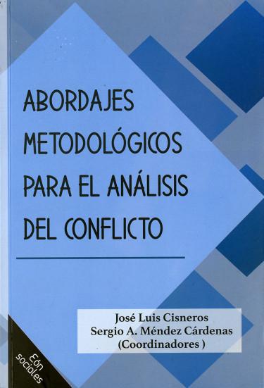 Abordajes metodológicos para el análisis del conflicto