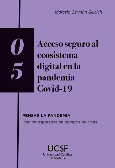Acceso seguro al ecosistema digital en la pandemia Covid-19