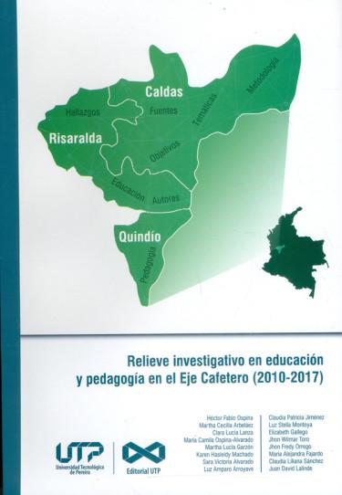 Relieve investigativo en educación y pedagogía en el Eje Cafetero (2010-2017)