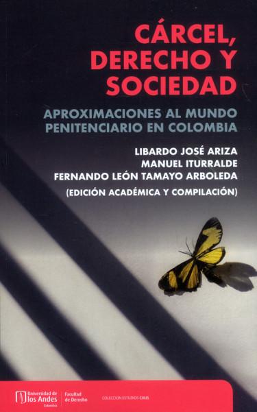 Cárcel, derecho y sociedad