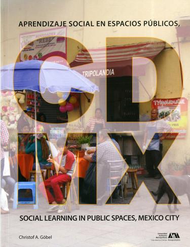 Aprendizaje social en espacios públicos, CDMX