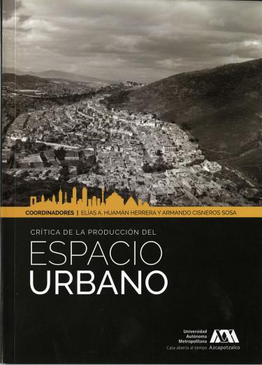 Crítica de la producción del espacio urbano