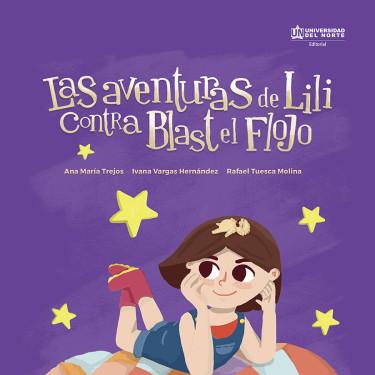 Las aventuras de Lili contra Blast el flojo