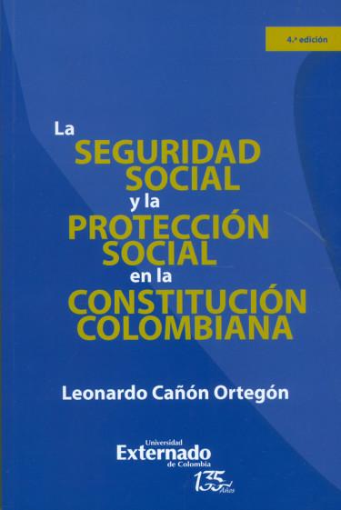 La seguridad social en la constitución colombiana