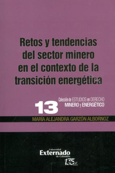 Retos y tendencias del sector minero en el contexto de la transición energética