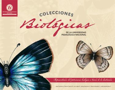 Colecciones biológicas de la Universidad Pedagógica Nacional.