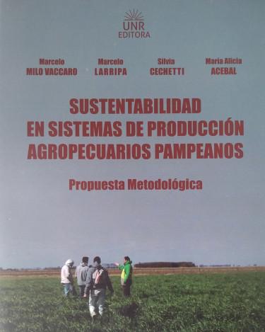Sustentabilidad en sistemas de producción agropecuarios pampeanos