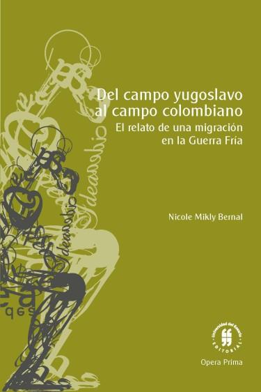 Del campo yugoslavo al campo colombiano