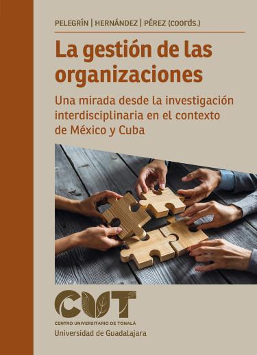 La gestión de las organizaciones