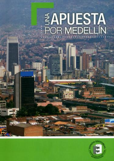 Una Apuesta por Medellín