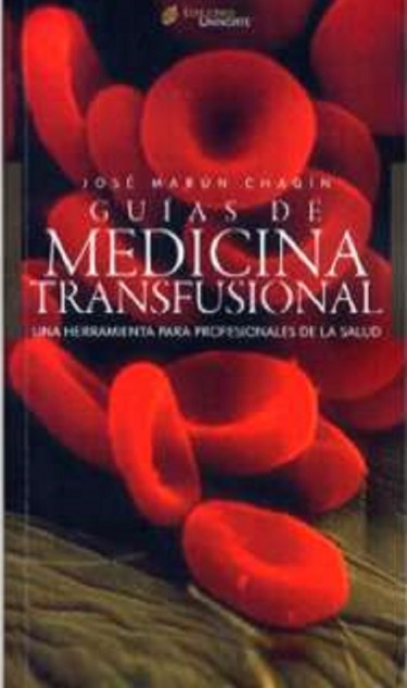 Guías de medicina transfusional.