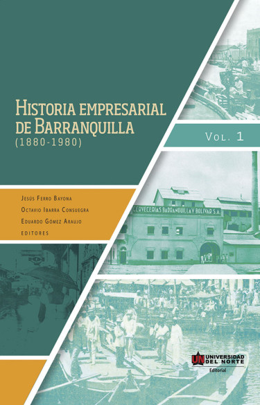 Historia empresarial de Barranquilla (1880-1980)