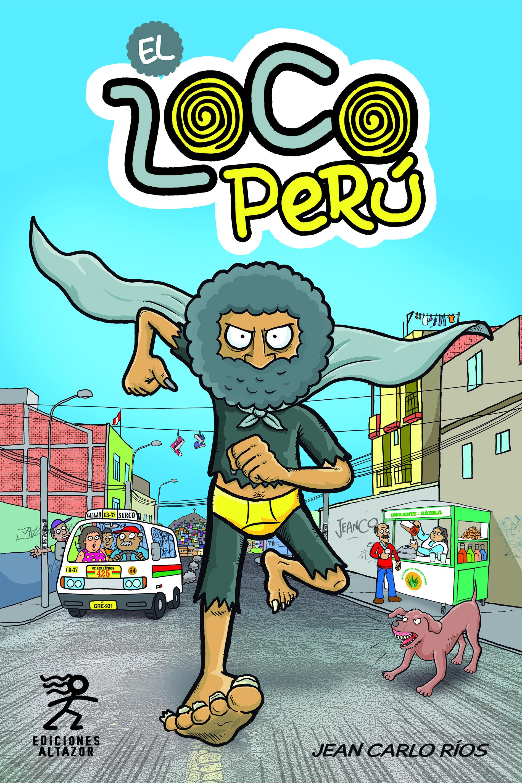 El Loco Perú