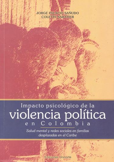 Impacto psicológico de la violencia política en Colombia