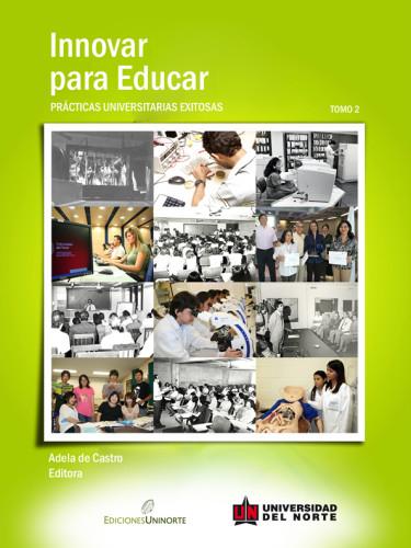 Innovar para Educar. Tomo 2