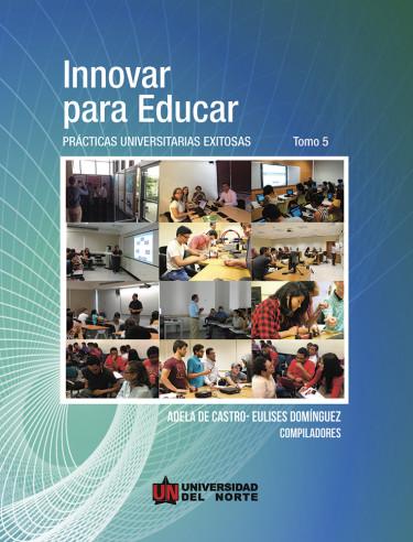 Innovar para Educar. Tomo 5