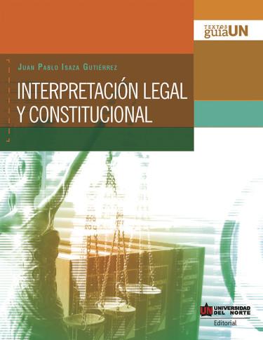 Interpretación Legal y Constitucional