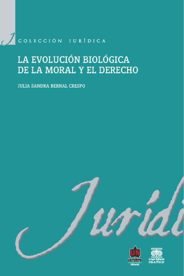 La evolución biológica de la moral y el derecho