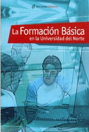 La formación básica en la Universidad del Norte
