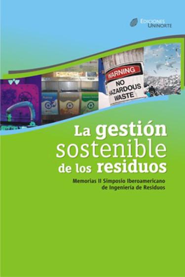 La gestión sostenible de los residuos sólidos